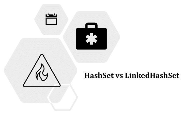 HashSet vs LinkedHashSet