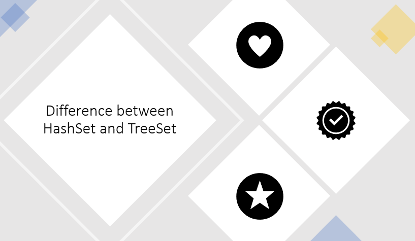 Difference between HashSet and TreeSet