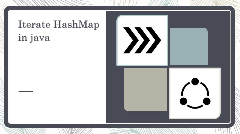 iterate hashmap in java