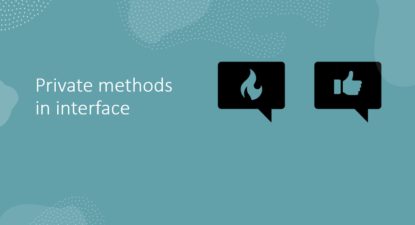Private methods in interface
